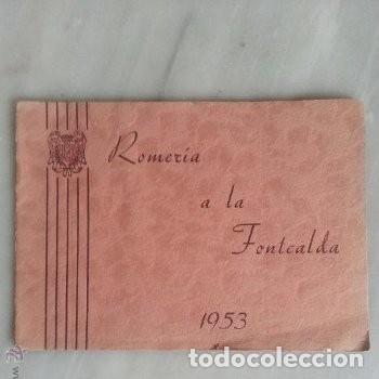 PROGRAMA DE ACTOS ROMERIA DE LA FONTCALDA(GANDESA) 1953 (Coleccionismo - Laminas, Programas y Otros Documentos)