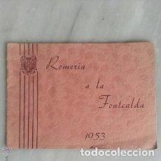 Coleccionismo: PROGRAMA DE ACTOS ROMERIA DE LA FONTCALDA(GANDESA) 1953. Lote 180186968