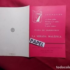 Coleccionismo: INVITACIÓN A LA LECTURA DE LA MIRADA MALÉFICA DE JUANA DE IBARBOUROU CON Mª DOLORES SAMPIETRO, 1955. Lote 180205987