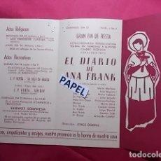 Coleccionismo: CENTRO PARROQUIAL DE HORTA SAN LUIS FIESTA PATRONAL 1961 GRAN FIN DE FIESTA EL DIARIO DE ANA FRANK. Lote 180210736