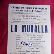 Coleccionismo: CENTRO CATOLICO PARROQUIAL DE SAN ANDRÉS DE PALOMAR PASCUA DE RESURRECCION LA MURALLA Mª LUISA PEREZ. Lote 180210855