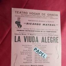Coleccionismo: PROGRAMA. TEATRO HOGAR DE GRACIA. RICARDO MAYRAL. LA VIUDA ALEGRE. 1963. Lote 180261292