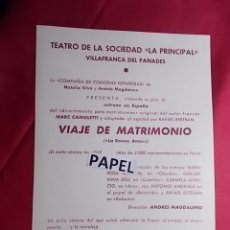 Coleccionismo: PROGRAMA. TEATRO DE LA SOCIEDAD. LA PRINCIPAL. VILLAFRANCA DEL PANADES. VIAJE DE MATRIMONIO. 1962. Lote 180263238