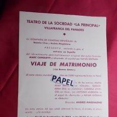 Coleccionismo: PROGRAMA. TEATRO DE LA SOCIEDAD. LA PRINCIPAL. VILLAFRANCA DEL PANADES. VIAJE DE MATRIMONIO. 1962. Lote 180263275