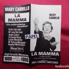 Coleccionismo: MARY CARRILLO EN LA MAMMA. UN EXITO CÓMICO MUNDIAL. MAS DE 1000 REPRESENTACIONES EN ESPAÑA. Lote 180268752