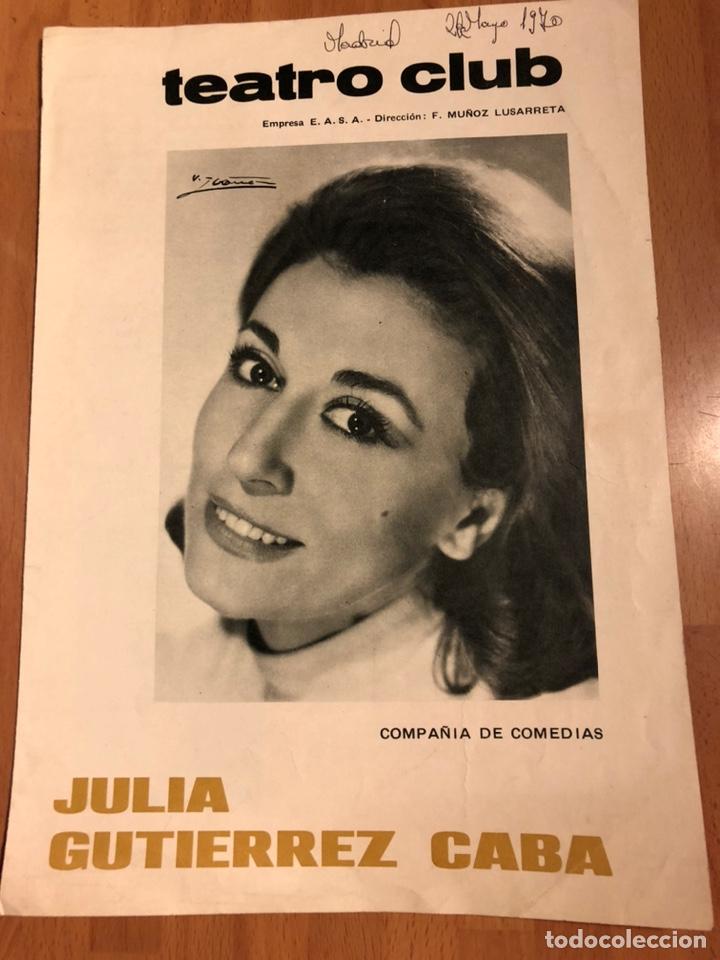 PROGRAMA TEATRO CLUB OLIVIA.JULIA Y EMILIO GUTIÉRREZ CABA (Coleccionismo - Laminas, Programas y Otros Documentos)