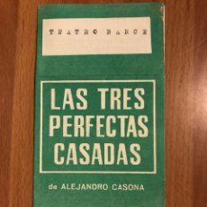 Coleccionismo: PROGRAMA TEATRO BARCELONA LAS TRES PERFECTAS CASADAS.ISMAEL MERLO JOSEFINA GUELL. Lote 180289303