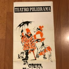 Coleccionismo: PROGRAMA TEATRO POLIORAMA LA OPERA DE TRES PENIQUES BERTOLT BRECHT CARLOS LEMOS AMPARO SOLER LEAL. Lote 180289435
