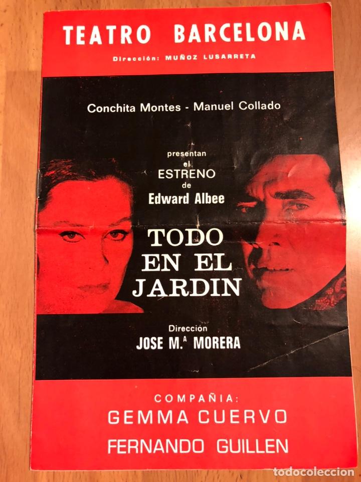 PROGRAMA TEATRO BARCELONA TODO EN EL JARDÍN.CONCHITA MONTES MANUEL COLLADO (Coleccionismo - Laminas, Programas y Otros Documentos)
