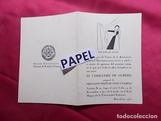 INVITACIÓN. EL SEMINARIO DEL TEATRO. ASOCIACIÓN CULTURAL IBEROAMERICANA. EL CABALLERO DE OLMEDO 1952 (Coleccionismo - Laminas, Programas y Otros Documentos)