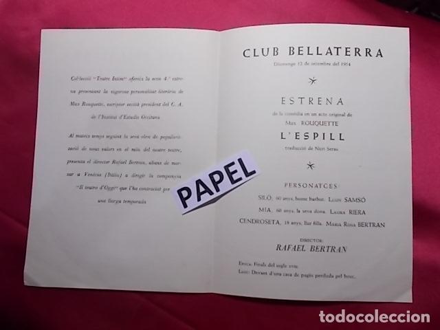 Coleccionismo: CLUB BELLATERRA. FESTA DELS VII JOCS FLORALS. 1954. ESTRENA L'ESPILL CON LUIS SAMSÓ LAURA RIERA. - Foto 2 - 180427306