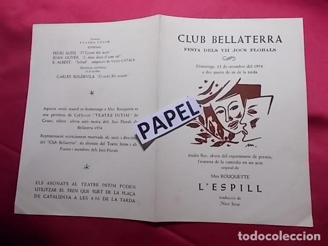CLUB BELLATERRA. FESTA DELS VII JOCS FLORALS. 1954. ESTRENA L'ESPILL CON LUIS SAMSÓ LAURA RIERA. (Coleccionismo - Laminas, Programas y Otros Documentos)