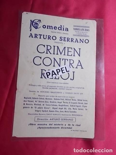 COMEDIA. ARTURO SERRANO PRESENTA CRIMEN CONTRA RELOJ (Coleccionismo - Laminas, Programas y Otros Documentos)