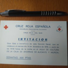 Coleccionismo: INVITACIÓN GRAN GALA CRUZ ROJA ESPAÑOLA DEL MAR , CAJA AHORROS ALICANTE Y MURCIA, ALICANTE 1979. Lote 194344120