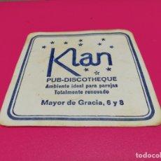 Coleccionismo: POSAVASO DISCOTECA KLAN . Lote 182241347