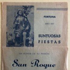 Coleccionismo: FORTUNA- MURCIA- FIESTAS DE SAN ROQUE- 1.957. Lote 182492428