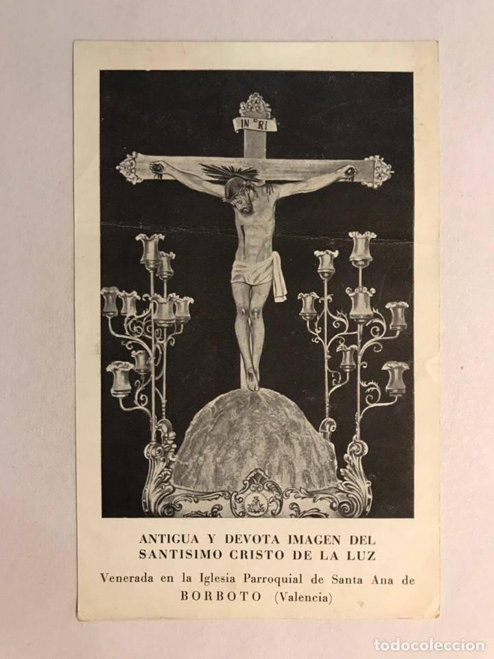 BORBOTO (VALENCIA) ESTAMPA, ANTIGUA Y DEVOTA IMAGEN DEL SANTÍSIMO CRISTO DE LA LUZ (H.1950?) (Coleccionismo - Laminas, Programas y Otros Documentos)
