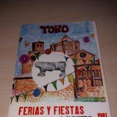 Coleccionismo: FERIAS Y FIESTAS DE SAN AGUSTÍN, TORO 1981. Lote 182645345