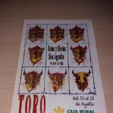 Coleccionismo: FERIAS Y FIESTAS DE SAN AGUSTÍN, TORO 1995. Lote 182646192