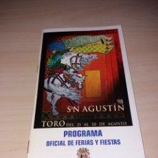 Coleccionismo: FERIAS Y FIESTAS DE SAN AGUSTÍN, TORO 1998. Lote 182646240