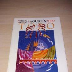Coleccionismo: FERIAS Y FIESTAS DE SAN AGUSTÍN, TORO 2000. Lote 182646317