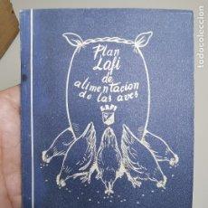 Coleccionismo: LIBRETO PUBLICITARIO PLAN LAFI ALIMENTACION DE AVES--ANTONIO PLASA VENDRELL-- REF-ZZ. Lote 183197641
