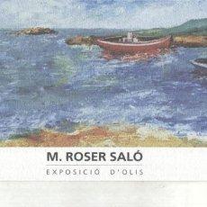 Coleccionismo: M.ROSER SALO EXPOSICIO D,OLIS. Lote 183285616