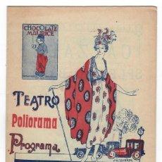 Coleccionismo: PROGRAMA TEATRO POLIORAMA - 21 Y 22 JUNIO DE 1921. Lote 183370166