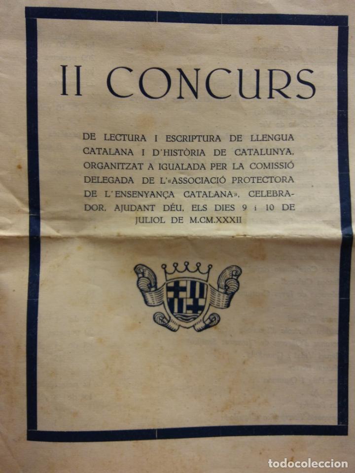 II CONCURS DE LECTURA I ESCRIPTURA DE LA LLENGUA CATALANA I D'HISTÒRIA DE CATALUNYA. JULIO, 1932 (Coleccionismo - Laminas, Programas y Otros Documentos)