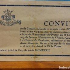 Coleccionismo: INVITACIÓN PREMIOS II CONCURSO DE LECTURA Y ESCRITURA DEL IDIOMA CATALÁN. JULIO, 1932. Lote 183816671
