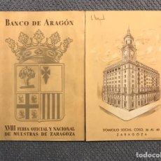 Coleccionismo: ZARAGOZA- DIPTICO. BANCO DE ARAGON. XVIII. FERIA OFICIAL Y NACIONAL DE MUESTRAS DE ZARAGOZA (A.1958). Lote 183920665