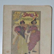 Coleccionismo: PROGRAMA SEMANA SANTA Y FERIA DE ABRIL SEVILLA AÑO 1905. Lote 185735112