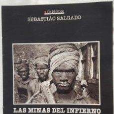 Coleccionismo: CAPÍTULO FÍN DE SIGLO: SEBASTIAO SALGADO. LAS MINAS DEL INFIERNO. Lote 185759625