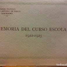 Collectionnisme: MEMORIA DEL CURSO ESCOLAR 1922-1923 COLEGIO SALESIANO DE SAN ANTONIO DE PADUA. MATARÓ. Lote 185880318