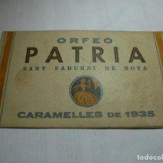 Coleccionismo: MAGNIFICO PEQUEÑO PROGRAMA ORFEO PATRIA SANT SADURNI DE NOYA CARAMELLES DE 1935. Lote 185931001