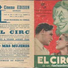 Coleccionismo: PROGRAMA CINEMA EDISON MANLLEU (ANYS 1930). COMISSARIAT PROPAGANDA GENERALITAT DE CATALUNYA. EL CIRC. Lote 188592652
