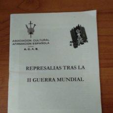 Coleccionismo: FOLLETO DE FALANGE 2004 REPRESALIAS TRAS LA SEGUNDA GUERRA MUNDIAL. Lote 190072208