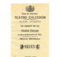 Coleccionismo: VIZCAYA.- PROGRAMA ARMA INFANTERÍA. PROGRAMA TEATRO CALDERÓN. 1907. Lote 190226278