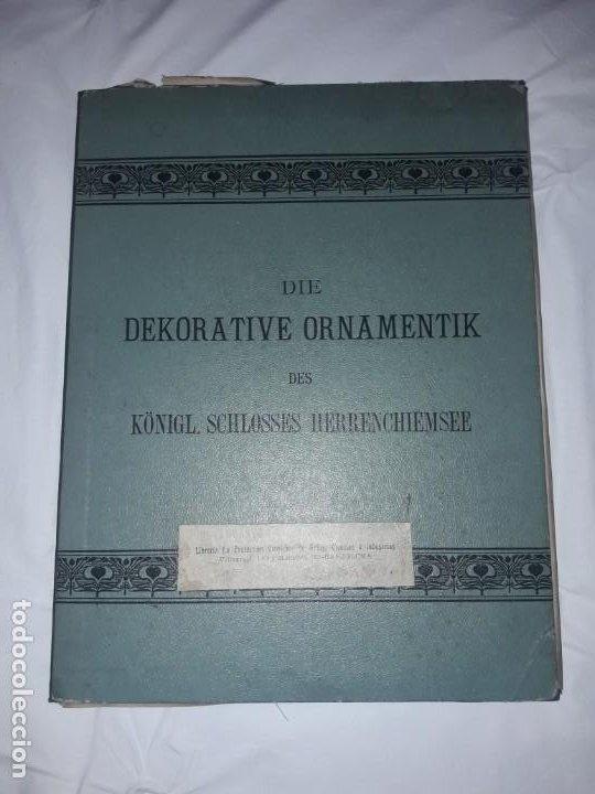 Coleccionismo: Antiguo libro 60 Laminas Die Dekorative Ornamentik Des Königl Schlosses Herrenchiemsee 42x31.5cm - Foto 2 - 191390102