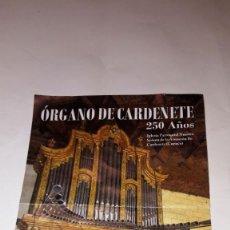 Coleccionismo: PROGRAMA 250 AÑOS ÓRGANO DE CARDENETE (CUENCA) - AÑO 2017. Lote 191888322