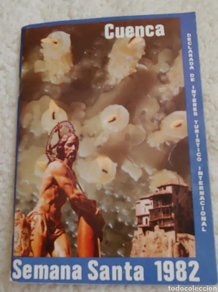 SEMANA SANTA CUENCA 1982 (Coleccionismo - Laminas, Programas y Otros Documentos)
