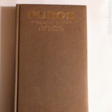 Coleccionismo: PUROS GUILLAUME TESSON .LUC MONNET . LAROUSSE 2010. Lote 193761618
