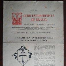 Coleccionismo: REVISTA CLUB EXCURSIONISTA DE GRACIA, XV JULIO 1953 BARCELONA. NOTICIARIO CIRCULAR PARA LOS SOCIOS. Lote 194136127
