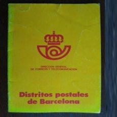 Coleccionismo: LIBRILLO DE LA DIRECCIÓN GENERAL DE CORREOS Y TELECOMUNICACIÓN, DISTRITOS POSTALES DE BARCELONA 1977. Lote 194145518