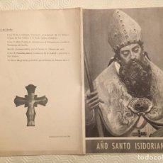 Coleccionismo: PROGRAMA CLAUSURA DEL XIV CENTENARIO DEL NACIMIENTO DE SAN ISIDORO DE LEÓN. Lote 194159707