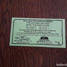 Coleccionismo: PAPELETA GRAN RIFA VI TRAIL-CAMINADA SOLIDÀRIA, JESÚS LEÓN ARIZA. AÑO 2019. Lote 194162387