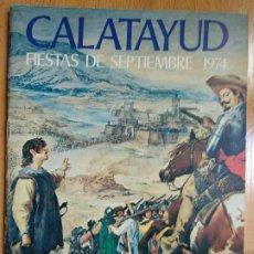 Coleccionismo: CALATAYUD, ZARAGOZA. PROGRAMA DE FIESTAS. 1974.. Lote 194219436