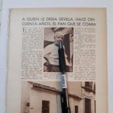 Coleccionismo: A QUIEN LE DEBIA SEVILLA, HACE CINCUENTA AÑOS, EL PAN QUE SE COMIA. 1931. Lote 194251827