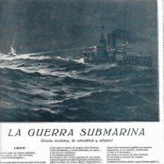 Coleccionismo: AÑO 1917 RECORTE PRENSA POESIA LA GUERRA SUBMARINA POR GOY DE SILVA DIBUJO VERDUGO LANDI. Lote 194335238