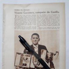 Coleccionismo: FIGURAS DEL CICLISMO. VICENTE CARRETERO, CAMPEON DE CASTILLA. 1931. Lote 194348588